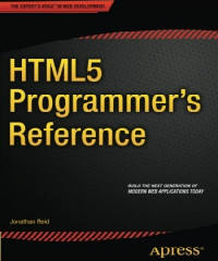 HTML5 Programmers Reference by Jonathan Reid PDF