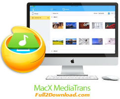 MacX MediaTrans v3.6 - Transfer and manage files iPhone and iPad for Mac